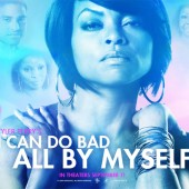 I Can Do Bad All By Myself Movie and Contest