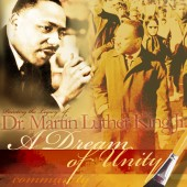 Dr. Martin Luther King Jr.: Remembering the Legacy and the Dream