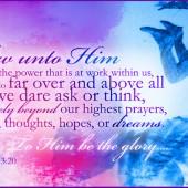Word: Ephesians 3:16-20 - According to His Power