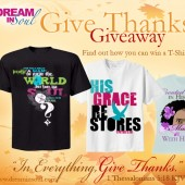 Dream in Soul and Sol2Soul Give Thanks T-Shirt Giveaway