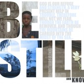 Remembering Haiti: Be Still and Know...