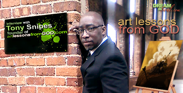 Art Lessons From God: Interview with Visual Artist Tony Snipes Founder of ALFG & Kreative Kingdom