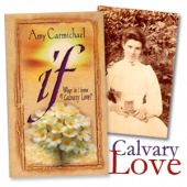 Calvary Love: Inspiration from Amy Carmichael