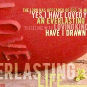 Everlasting Love Gave Us Everlasting Life