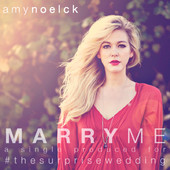 Inspiration & Music Pick: Marry Me (Wedding Song) by Amy Noelck created for THE Surprise Wedding