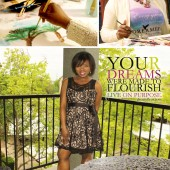 Editor's Inspiration: You and Your Dreams Were Made to Flourish