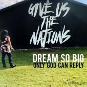 A Dream So Big