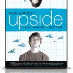It's All About How You Look At It - UPSIDE the Movie