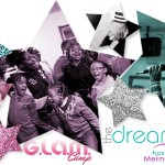 Ministry Spotlight: The Dream Girlz Gathering & GLAM Camp Founded by Melinda Watts