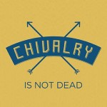 Chivalry Is Not Dead: Zach Hunter Sparks New Book and Movement