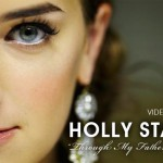Inspiration & Video Pick: Through My Father's Eyes from Holly Starr