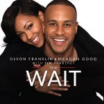 The Wait: DeVon Franklin and Meagan Good Interview on Waiting On God's Timing for Love