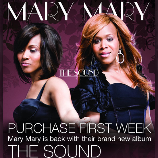 New Album by Mary Mary: The Sound